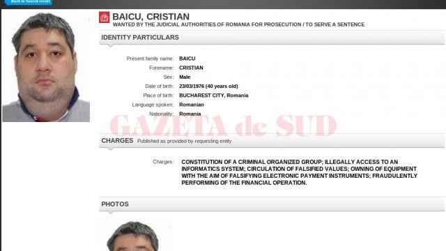 Cristian Baicu a fost condamnat definitiv de Curtea de Apel Craiova la patru ani de închisoare pentru comiterea  de infracțiuni cu carduri de credit (FOTO: interpol.int)