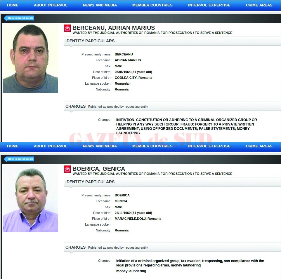 Cei doi oameni de afaceri au fost dați în urmărire în urmărire internațională prin Interpol,  însă până acum nu au fost găsiți