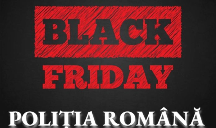 Ce recomandă poliţia de Black Friday