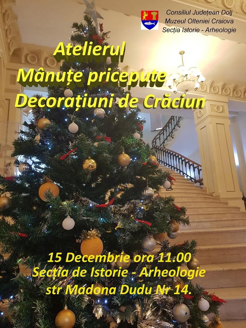 Ateliere de confecționare a decorațiunilor de Crăciun, la Muzeul Olteniei