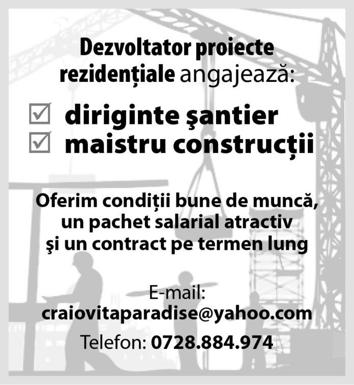 Dezvoltator proiecte rezidenţiale, angajează: diriginte şantier