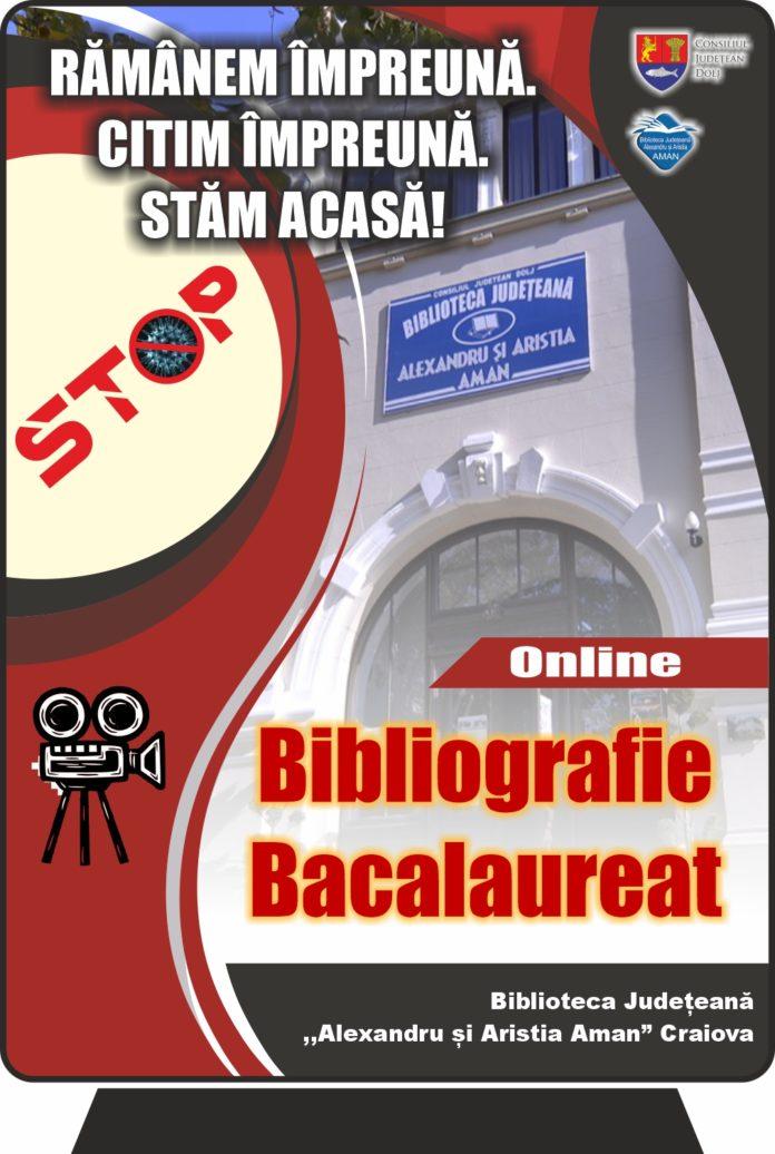 Bibliografia pentru Bacalaureat disponibilă pe site-ul Bibliotecii Aman